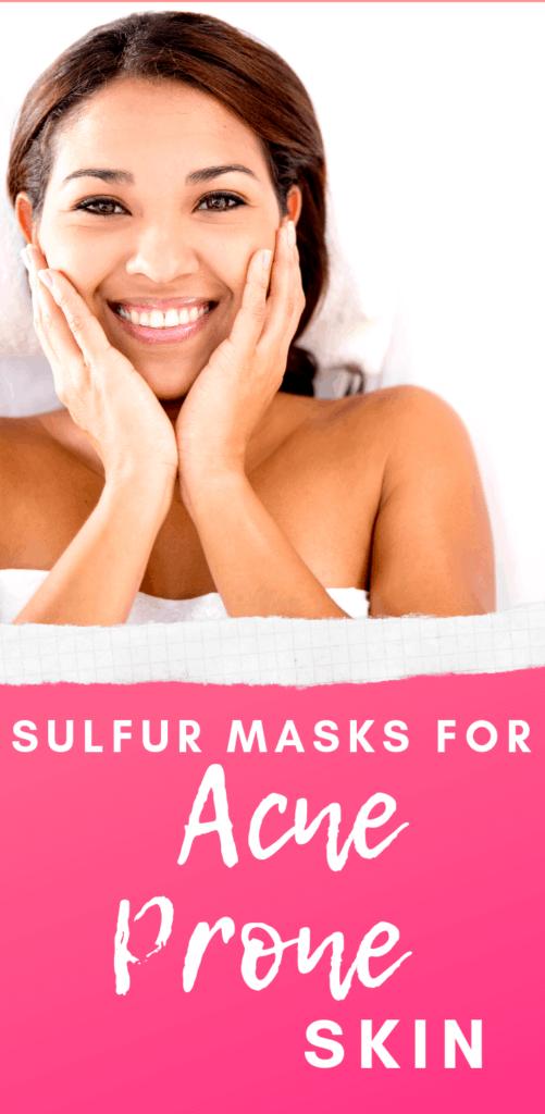 best sulfur masks for acne