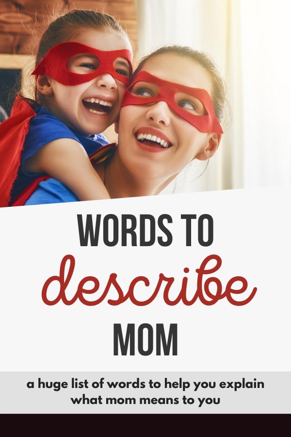 words to describe mom