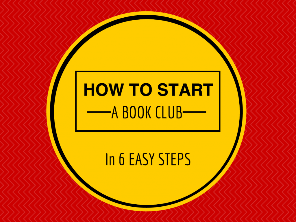 How To Start A Book Club In 6 Steps