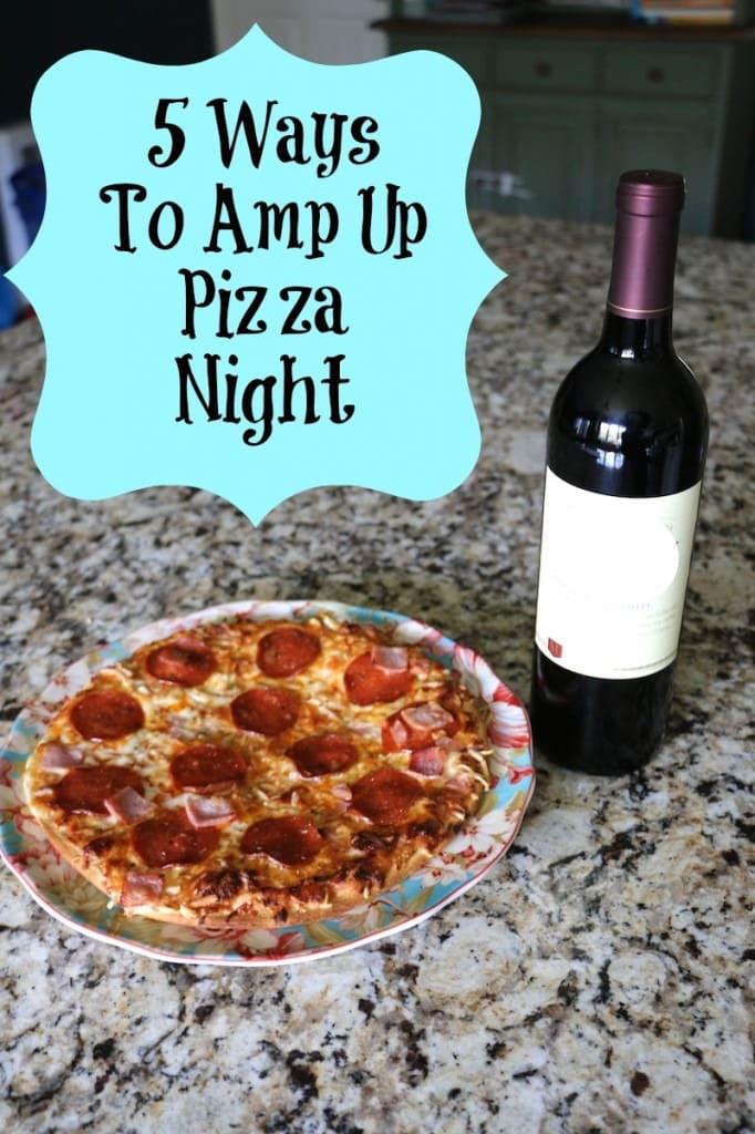 ways_to_amp_up_pizza_1night-682x1024 2