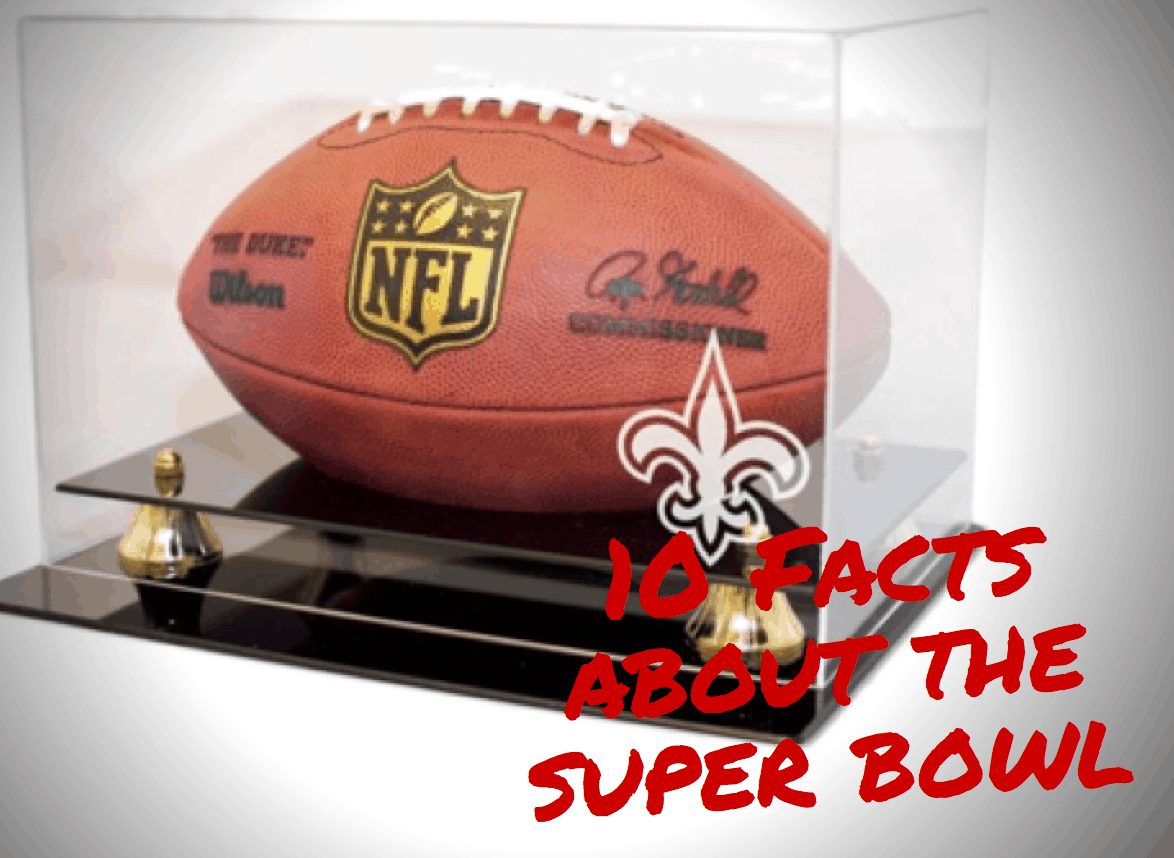 10 Facts About The Super Bowl