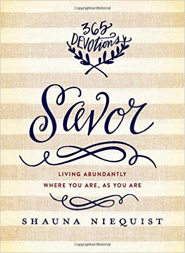 Savor: Living Abundantly Where You Are, As You Are Cover