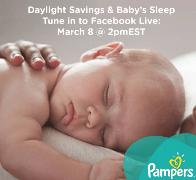 Join me, Audrey, and Pampers for a Facebook Live About Sleep & Daylight Savings