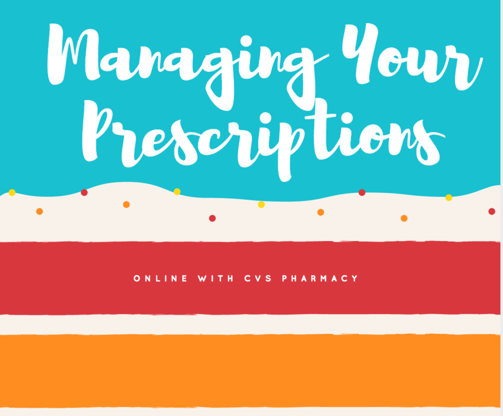 Managing your prescriptions at CVS Pharmacy