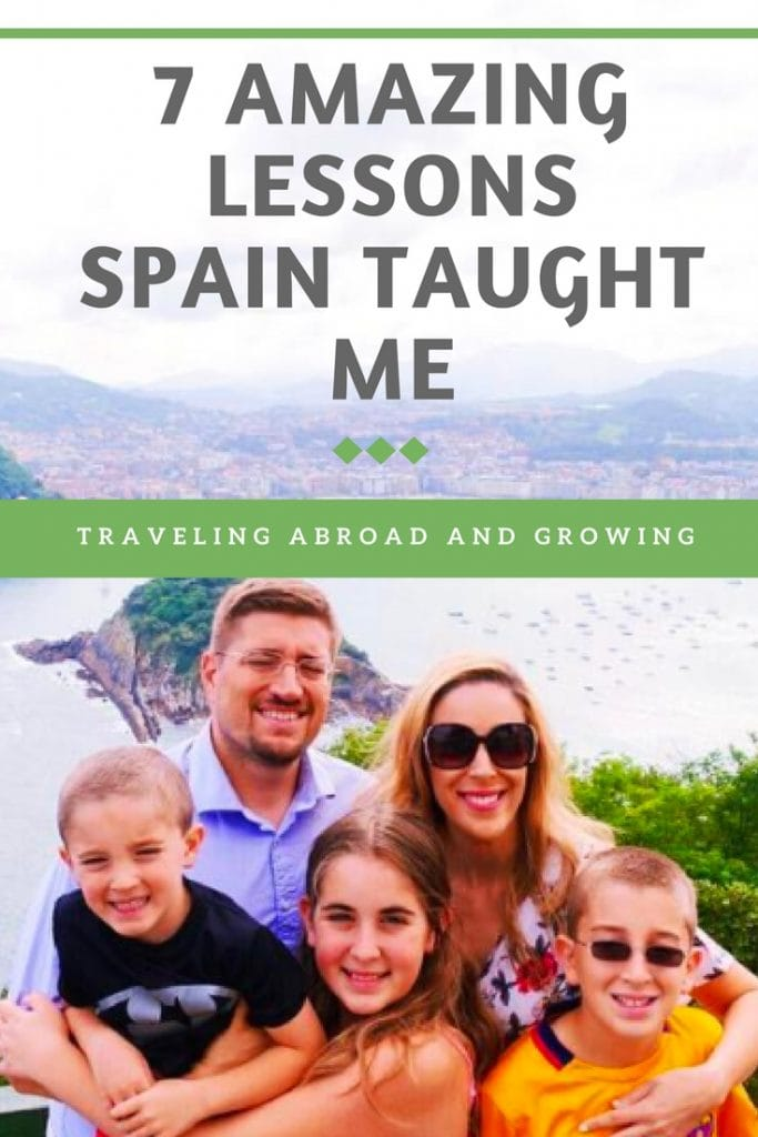 7 AMAZING LESSONS SPAIN TAUGHT ME