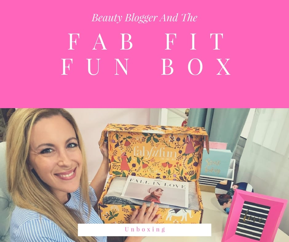 Fab Fit Fun Unboxing