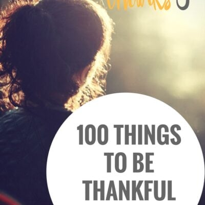 100 Things To be Thankful For Today