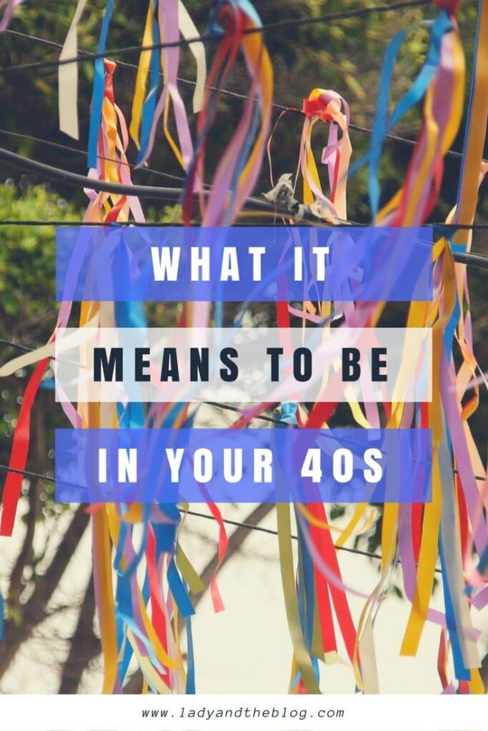 Turning 40