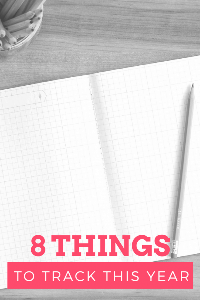 8 Things To Track