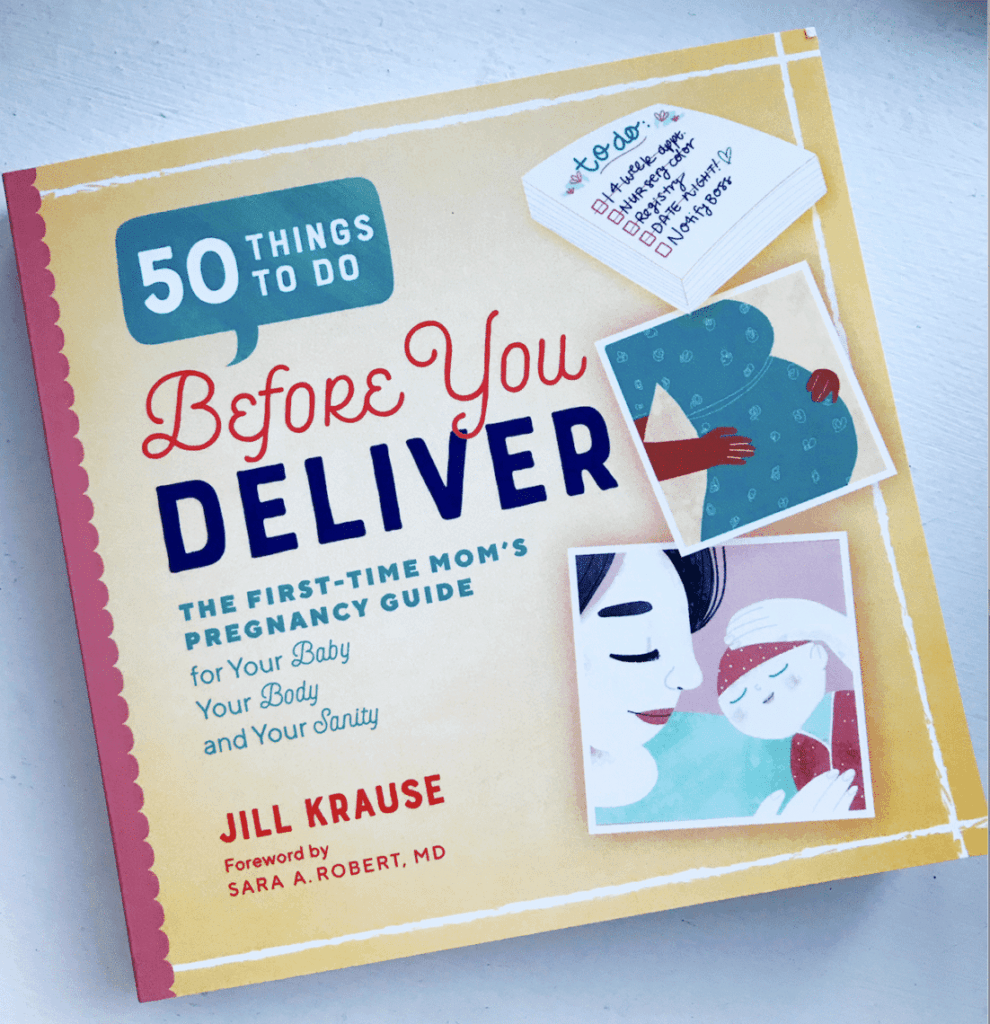 50 Things To Do Before You Deliver By Jill Krause