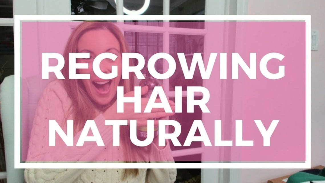 How To Regrow Hair For Female Naturally