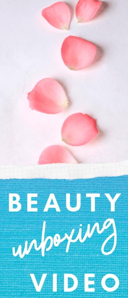 beauty unboxing