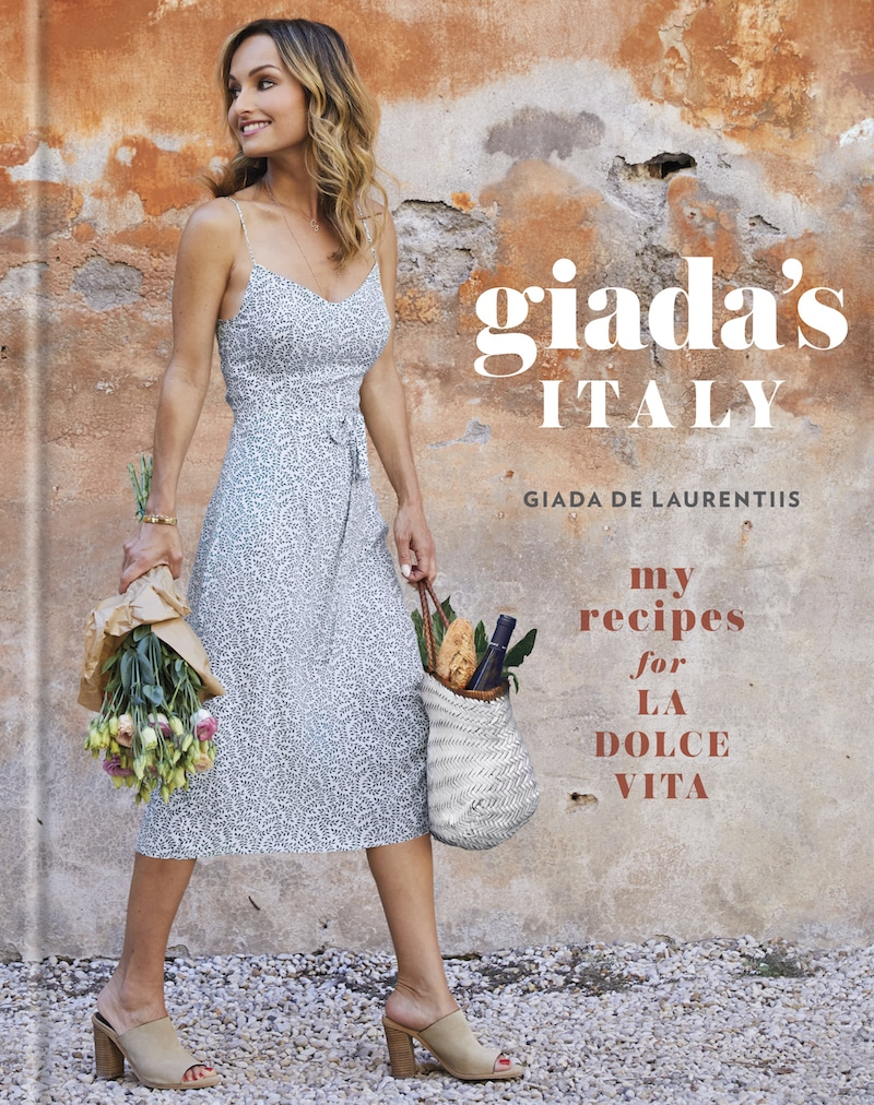 Giada's Italy: My Recipes for La Dolce Vita! Cookbook