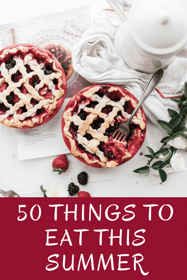 50 Things To Eat This Summer: Bucket List