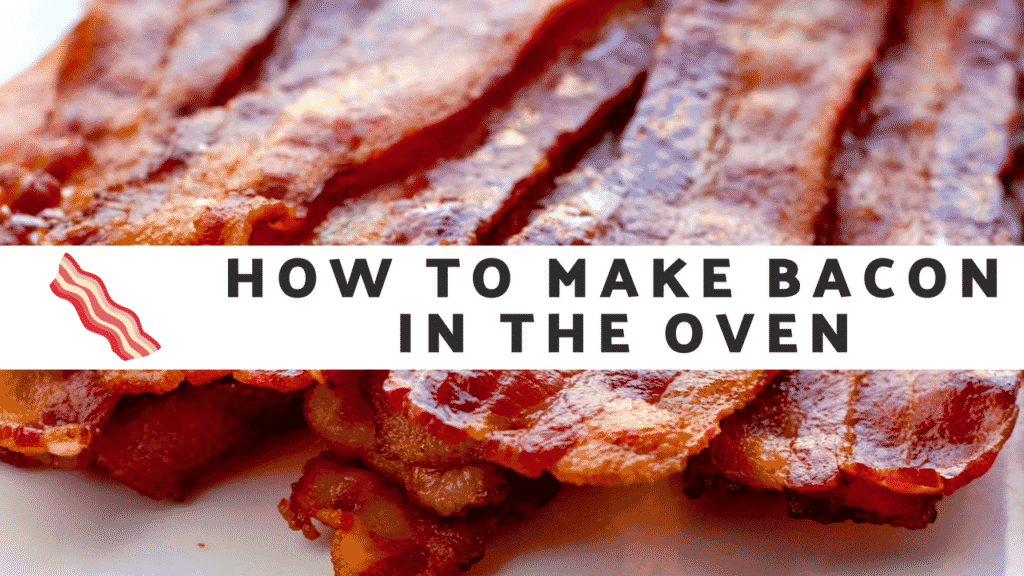 How To Make Bacon In The Oven