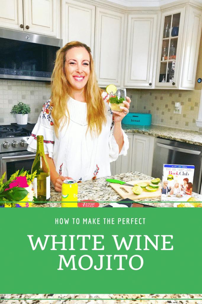 How to make the perfect white wine mojito