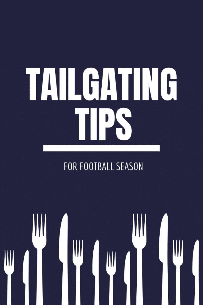 Tailgate During Football Season At Home - Tailgating Tips