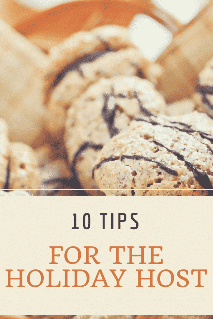 10 Tips For The Holiday Host