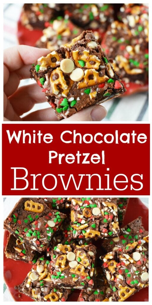 Best Brownie Recipe For The Holidays - White Chocolate Pretzel Brownies
