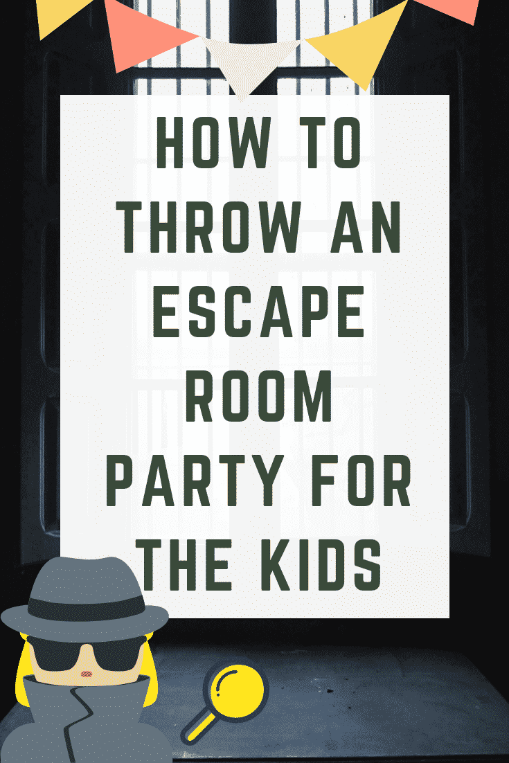 How To Throw An Escape Room Party For The Kids