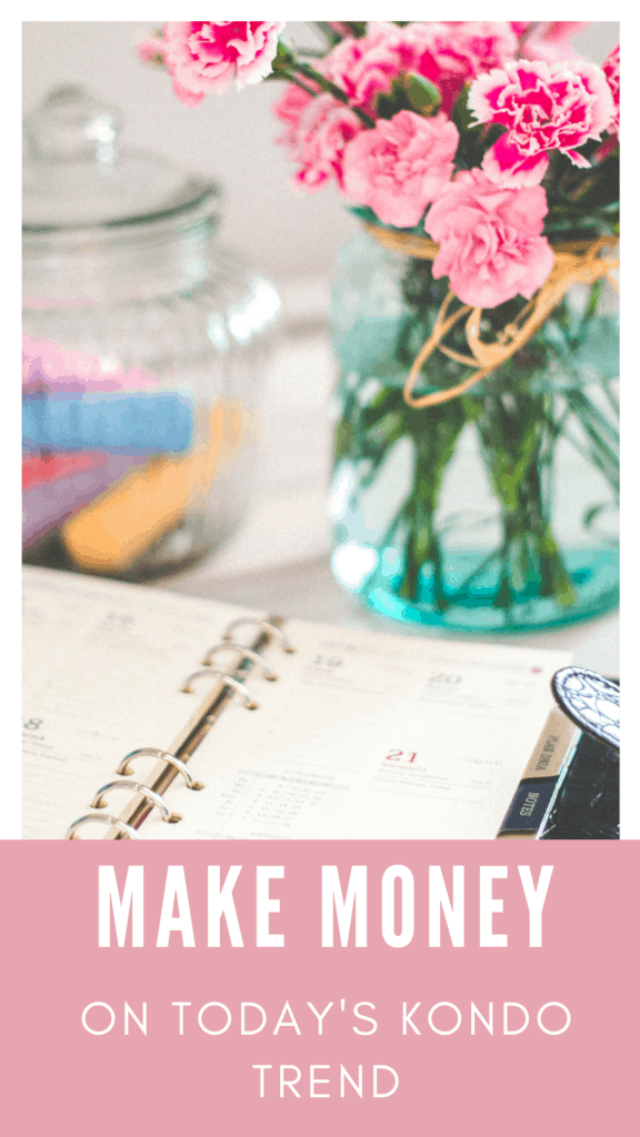 How To Make Money Thanks To The Marie Kondo Tidying Up Book