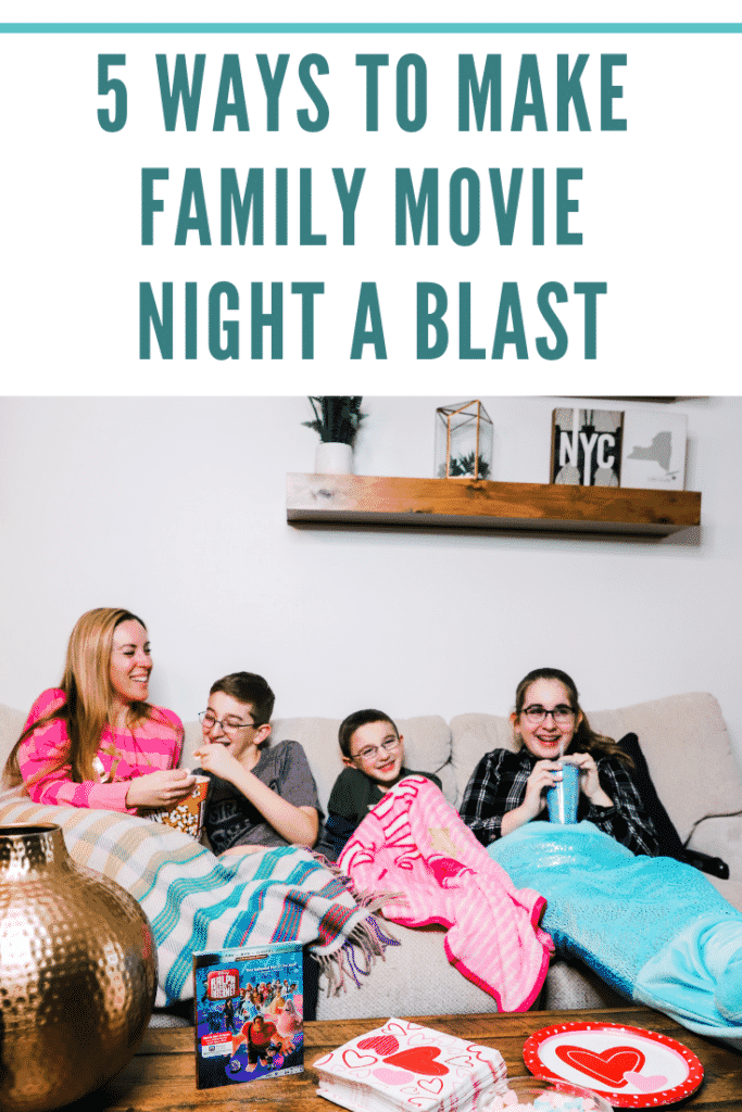 5 Ways To Make Family Movie Night A Blast