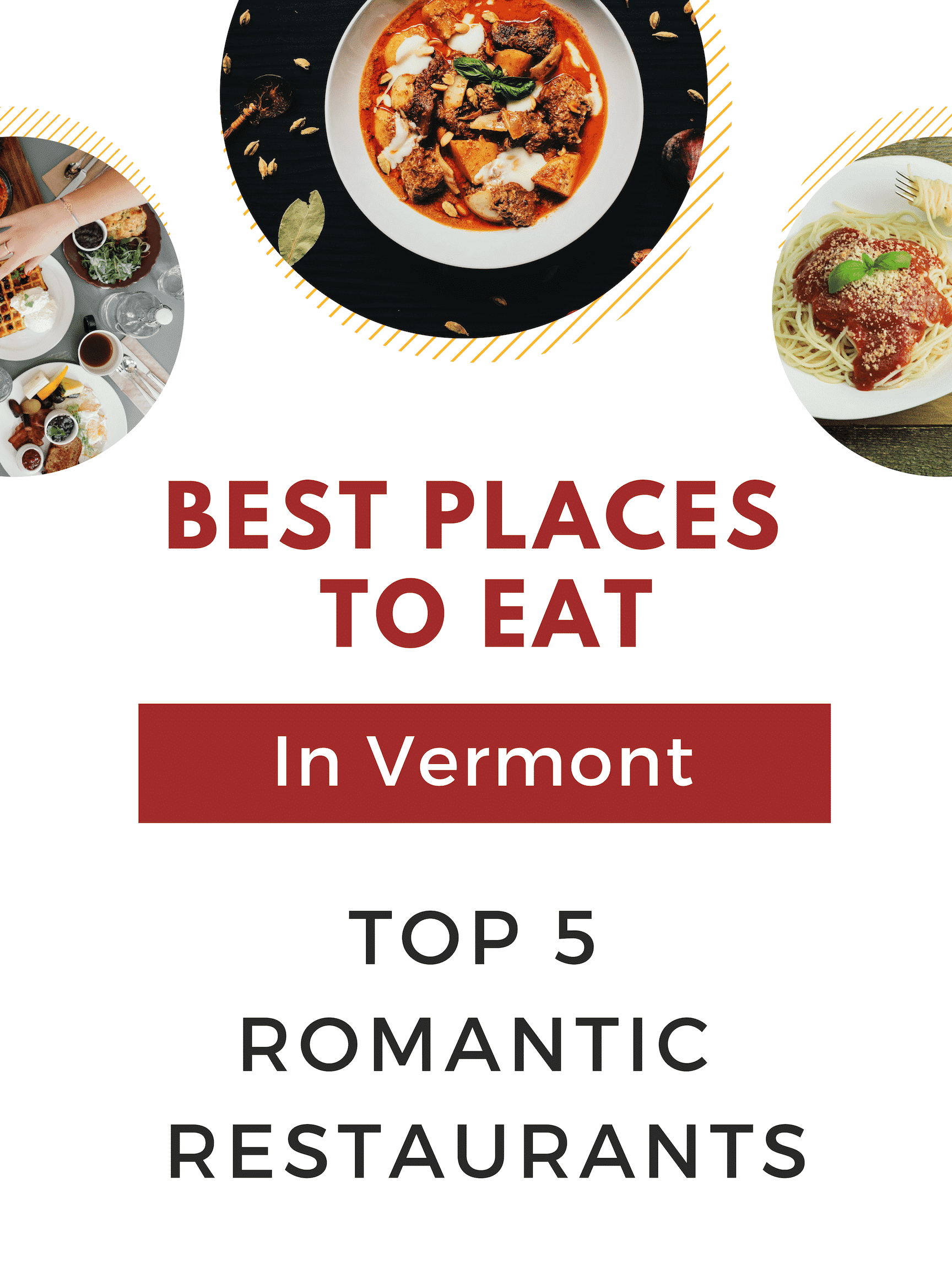 Best Places To Eat In Vermont - 5 Romantic Restaurants