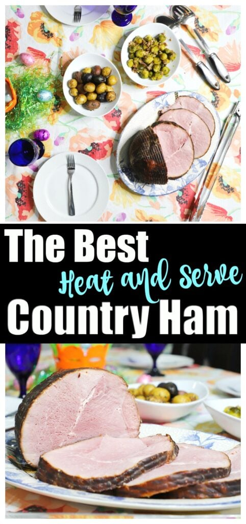 The Best Heat And Serve Country Ham