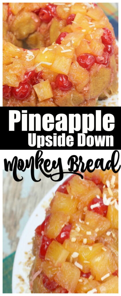 Pineapple Upside Down Monkey Bread Recipe