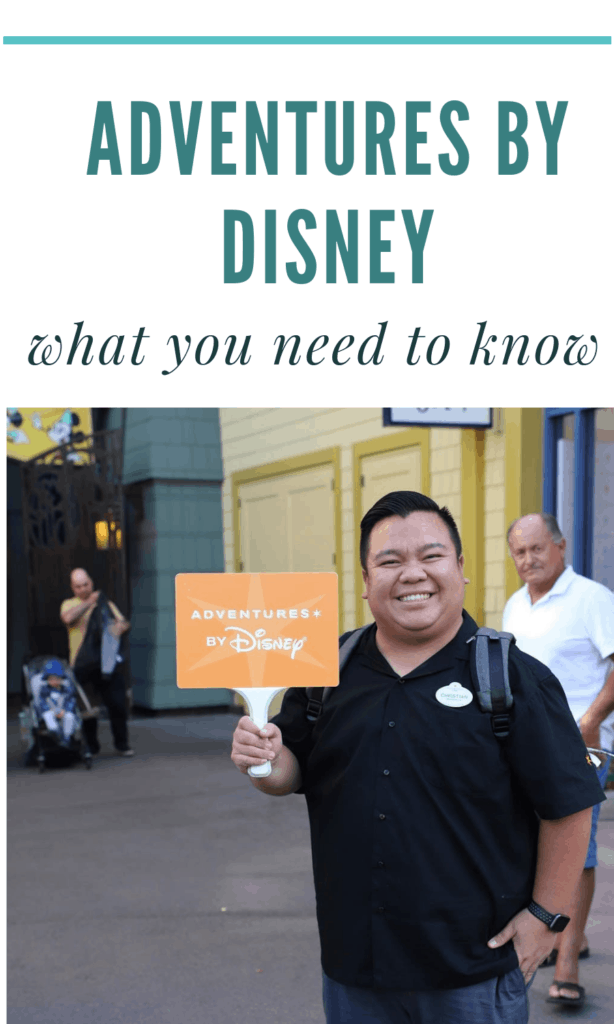 Adventures by Disney - What You Need To Know