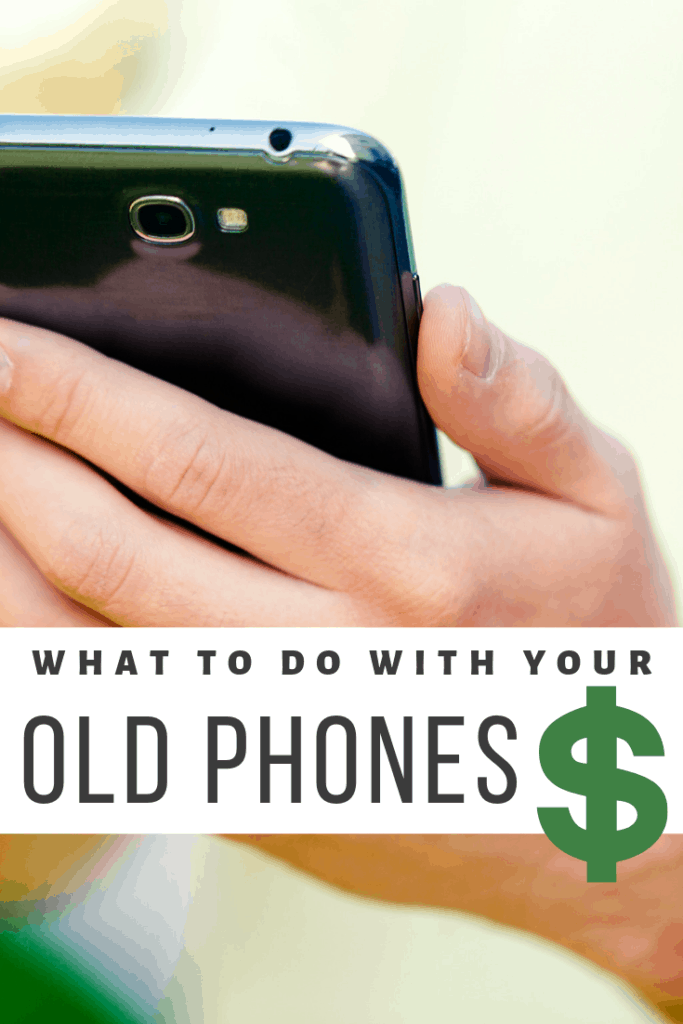 What To Do With Your Old Phones