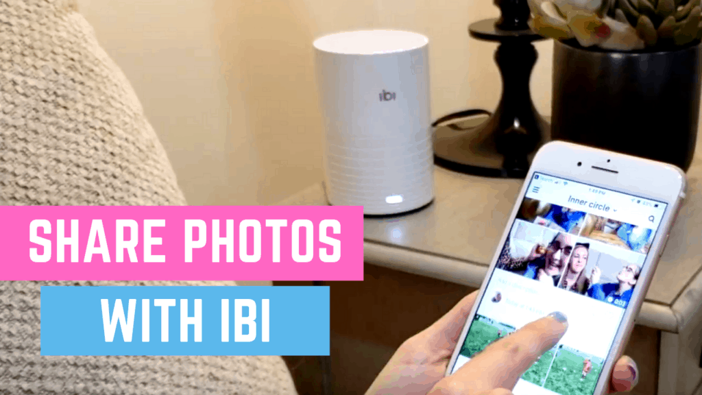 Meet Ibi: Easily Share Photos With Your Inner Circle
