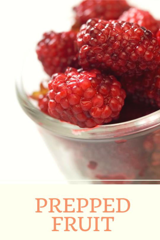 prepped fruit