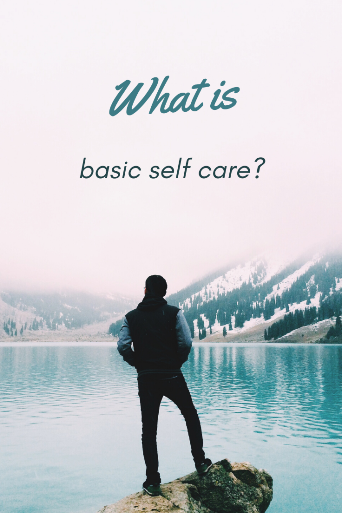 what is basic self care
