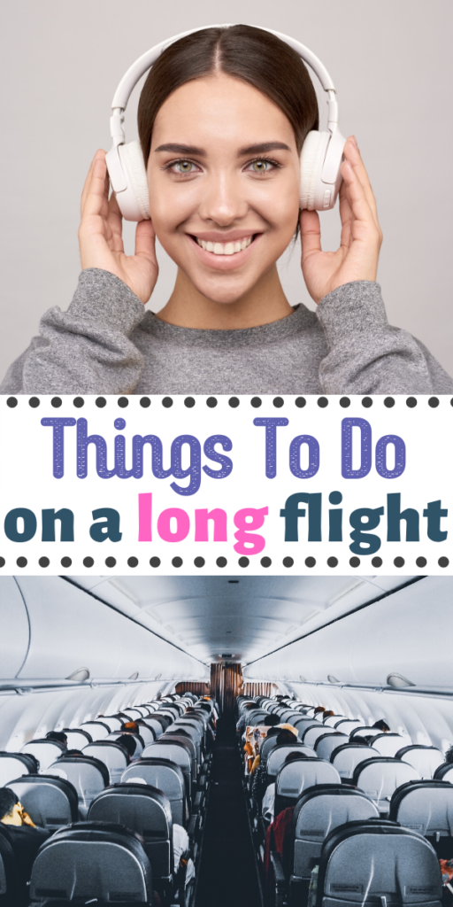 Things To Do On A Long Flight