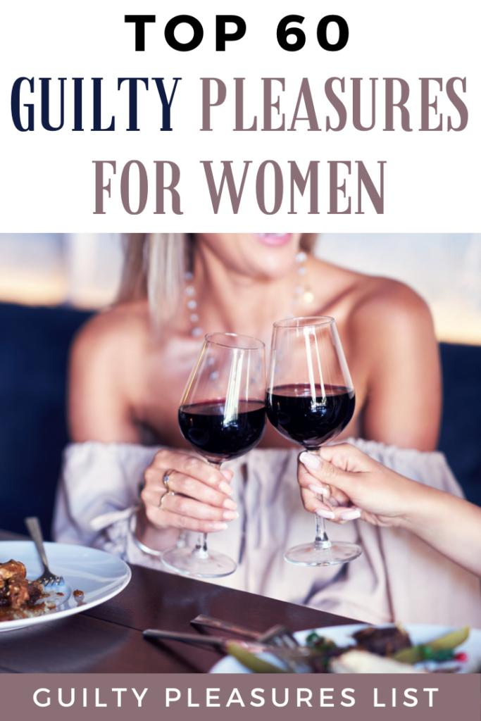 guilty pleasures list