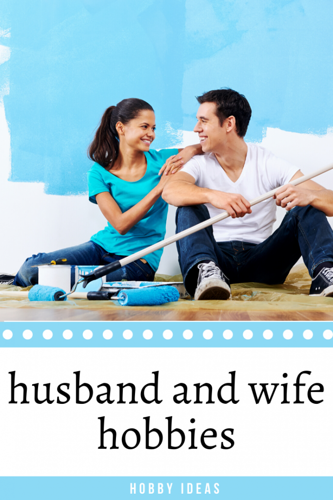 husband and wife hobbies