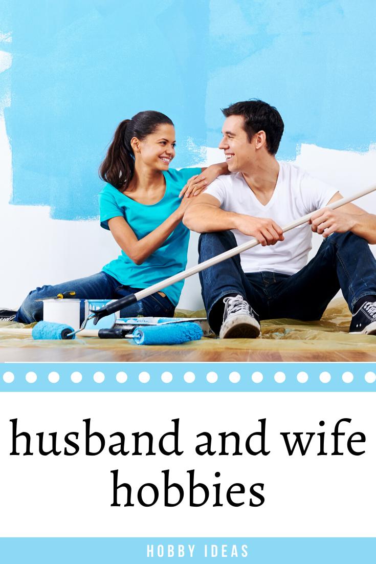 husband and wife hobbies