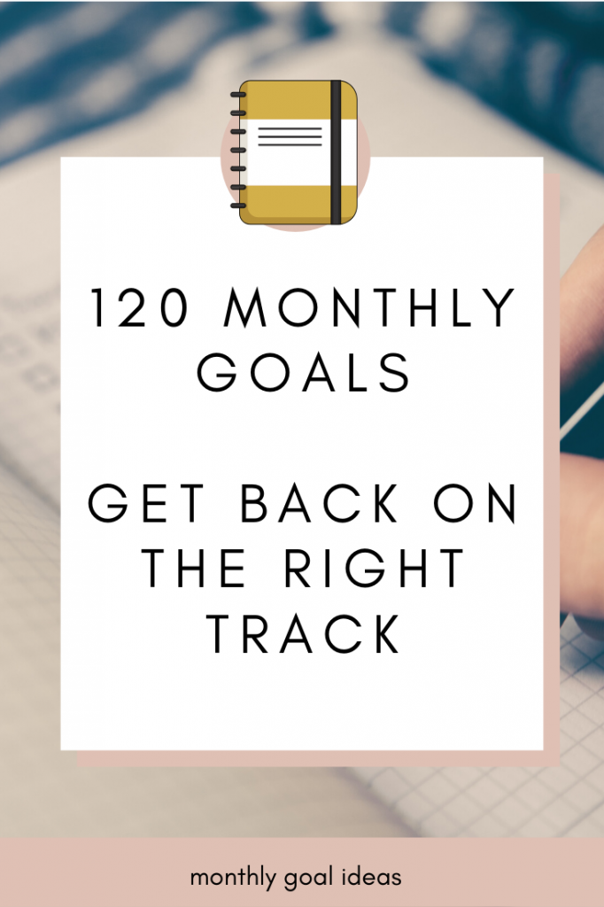 how to set monthly goals