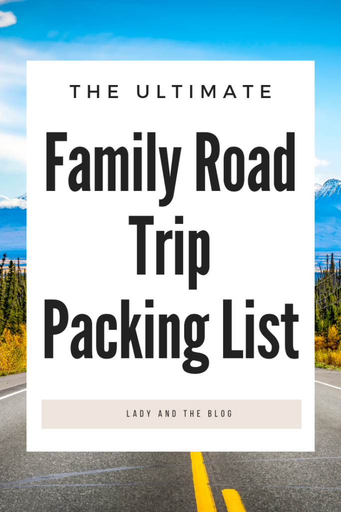 Family Road Trip Packing List