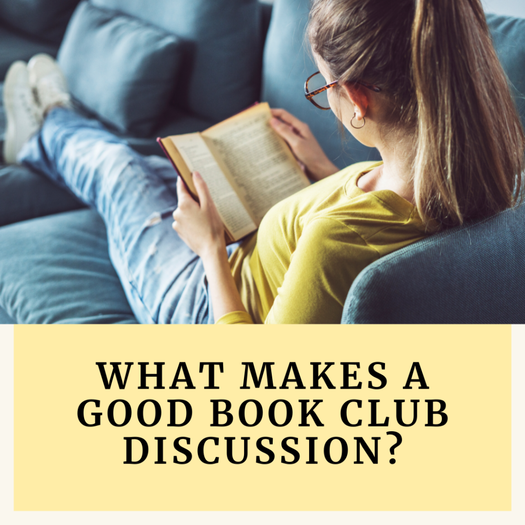 What makes a good book club discussion?