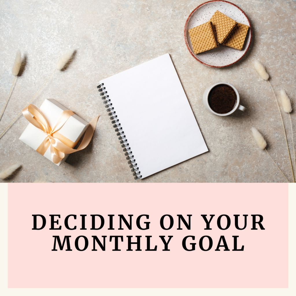 choosing the right monthly goal