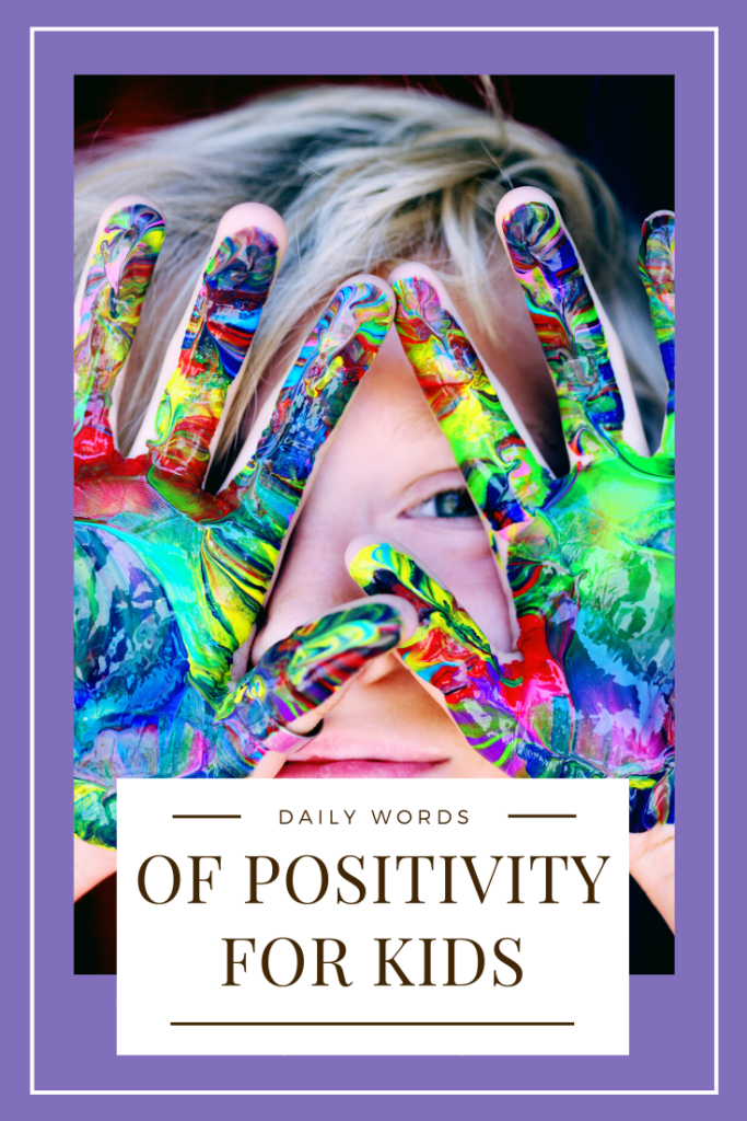 daily words of positivity for kids