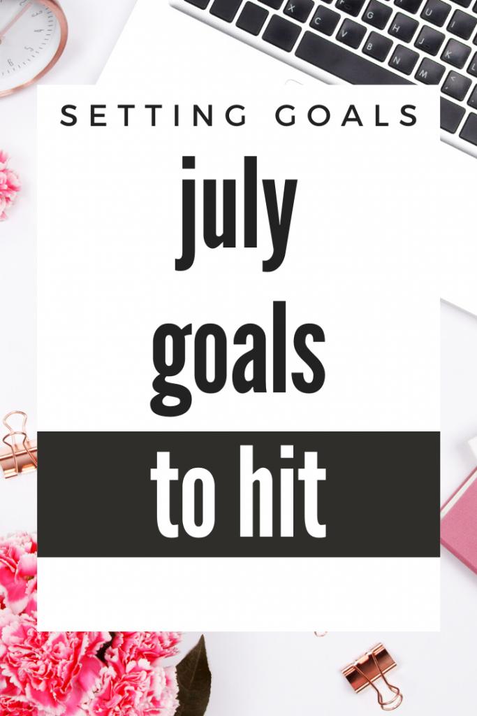 my july goals