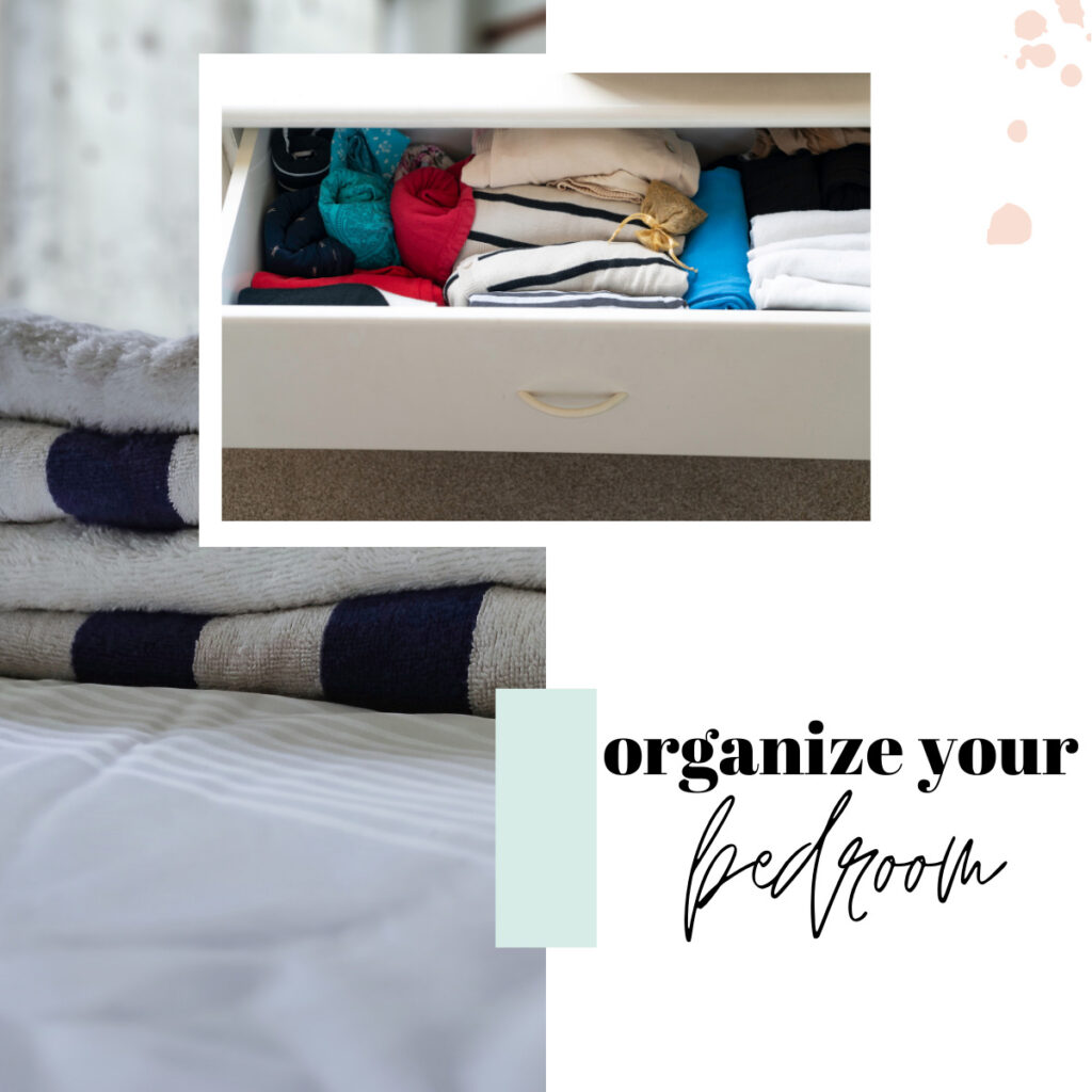 organize your bedroom