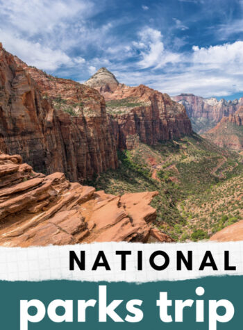 national parks trip