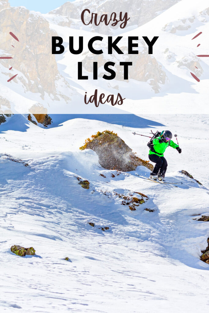 crazy bucket list