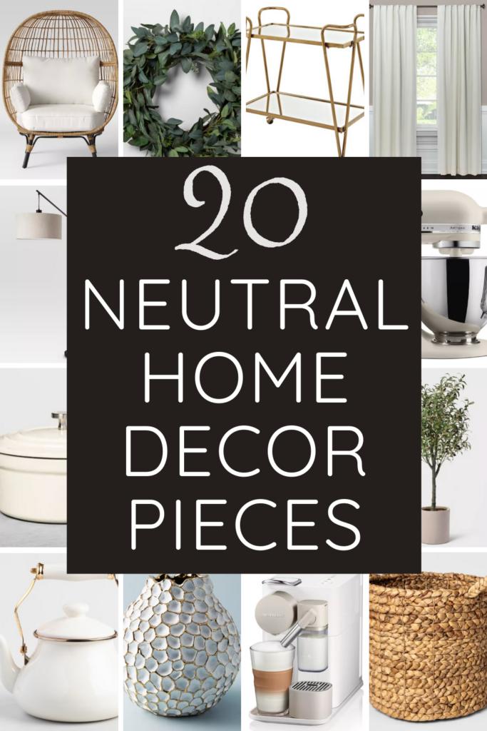 neutral home decor pieces
