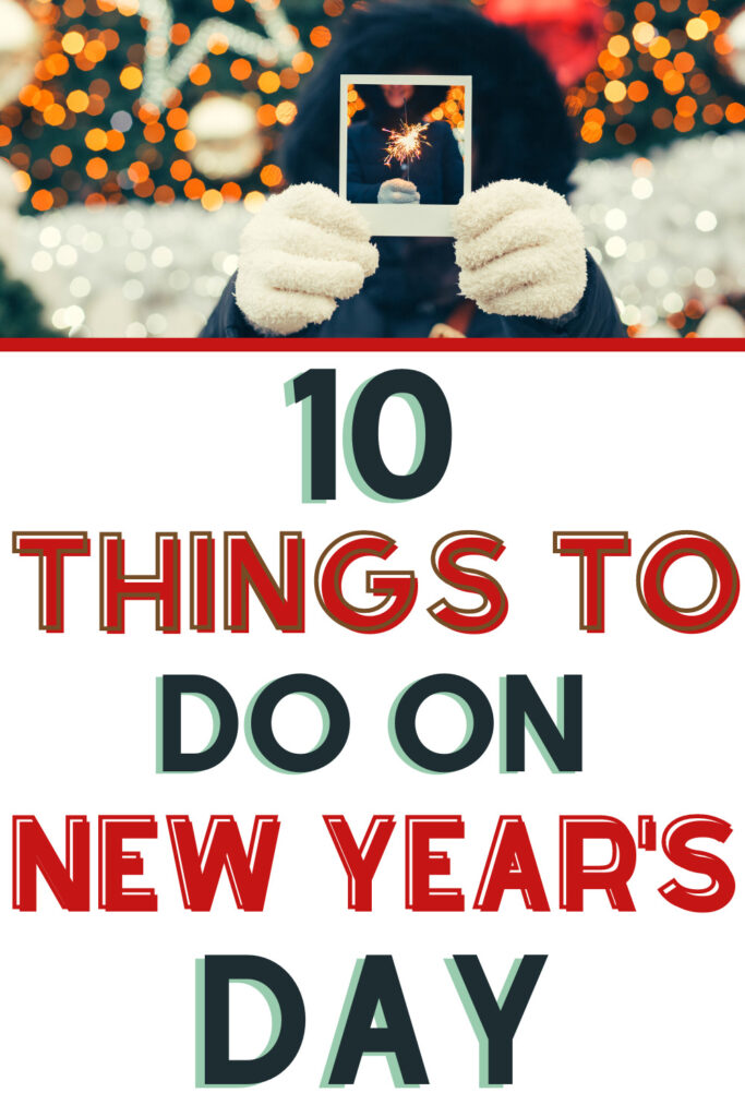 things to do on new years day