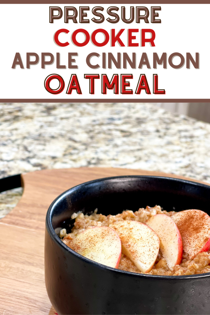 apple cinnamon pressure cooker oatmeal
